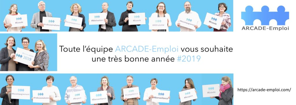 Toute l'équipe ARCADE-Emploi vous souhaite une très bonne année 2019
